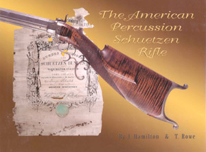 The American Percussion Schuetzen Rifle