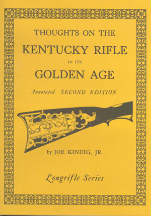 Thoughts of the Kentucky Rifle in its Golden Age