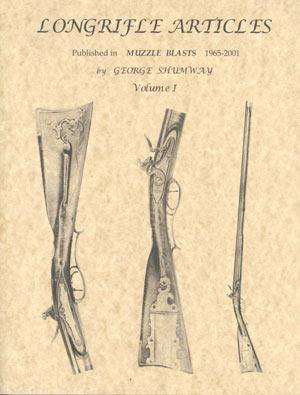 Longrifle Articles Volume I
