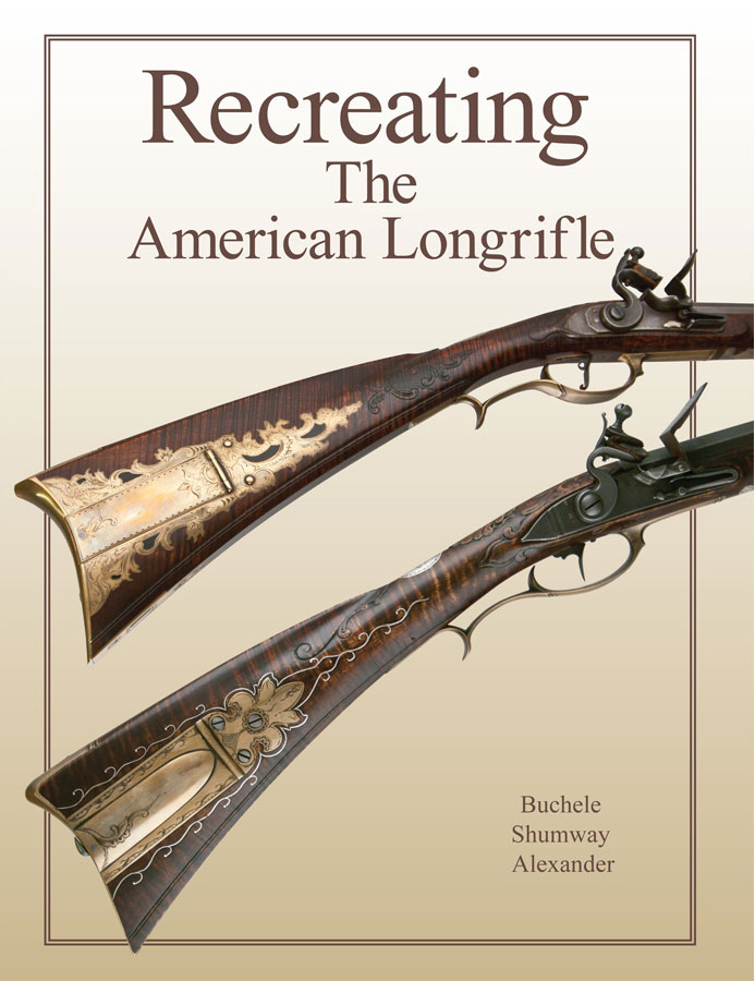 Recreating the American Longrifle