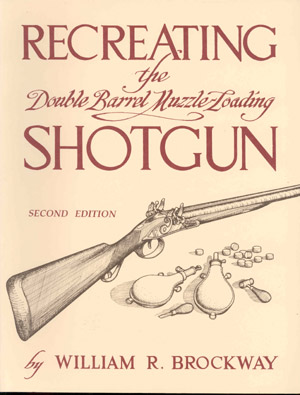 Recreating the Double Barrel Muzzle-Loading Shotgun