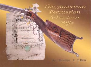 The American Percussion Schuetzen Rifle