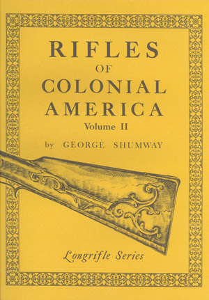 Rifles of Colonial America Volume II