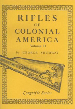 Rifles of Colonial America Volume II